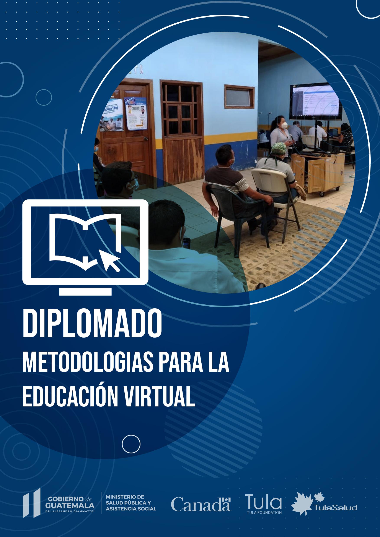 Metodologías para la Educación Virtual 2da Cohorte